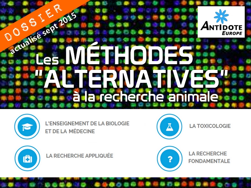 recherche animale antidote europe méthodes alternatives